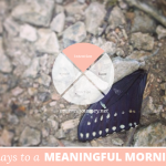 31 Days to a Meaningful Morning, Disclaimer Edition: The Value of Flexibility (or, why it's okay to change things up)