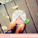 31 Days to a Meaningful Morning: 5 Practices for Engaging the Body