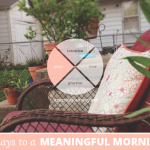 31 Days to a Meaningful Morning: Claiming Your Special Place as Your Sacred Space