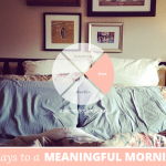 31 Days to a Meaningful Morning: Finding Time Amidst Daily Rhythms