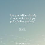 Monday Musings: What Is Pulling You?