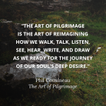 Monday Musings: The Art of Pilgrimage