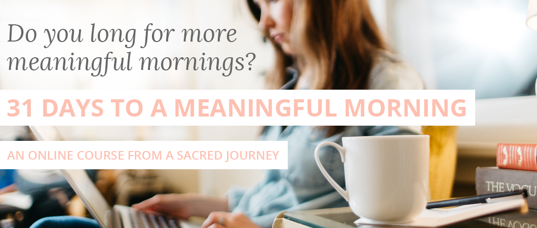 31 days to a meaningful morning