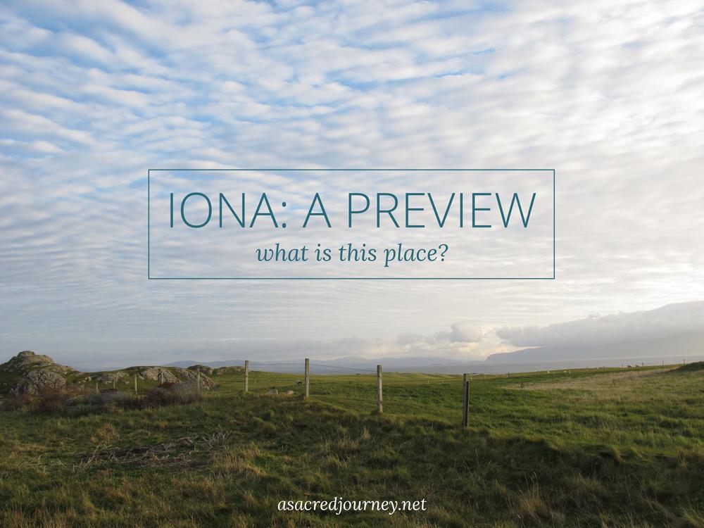 Iona Pilgrimage
