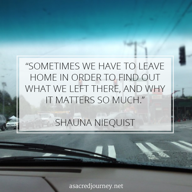 Coming Home Quotes Captivating Friday Favorites Thoughts On Returning Home  A Sacred Journey
