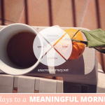 31 Days to a Meaningful Morning: The Journey Begins…