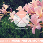 31 Days to a Meaningful Morning: How Do You Want to Feel?