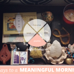31 Days to a Meaningful Morning: Redefining Spiritual Practice