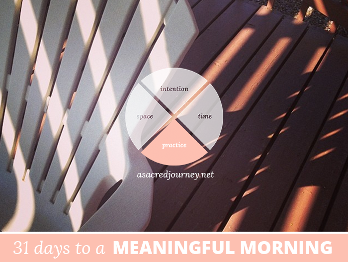31 Days to a Meaningful Morning: What Your Past Experiences Can Teach You