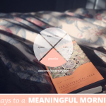 31 Days to a Meaningful Morning: 5 Practices for Awakening the Mind