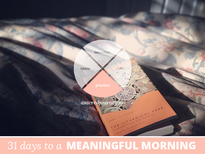 31 Days to a Meaningful Morning: 5 Practices to Awaken the Mind