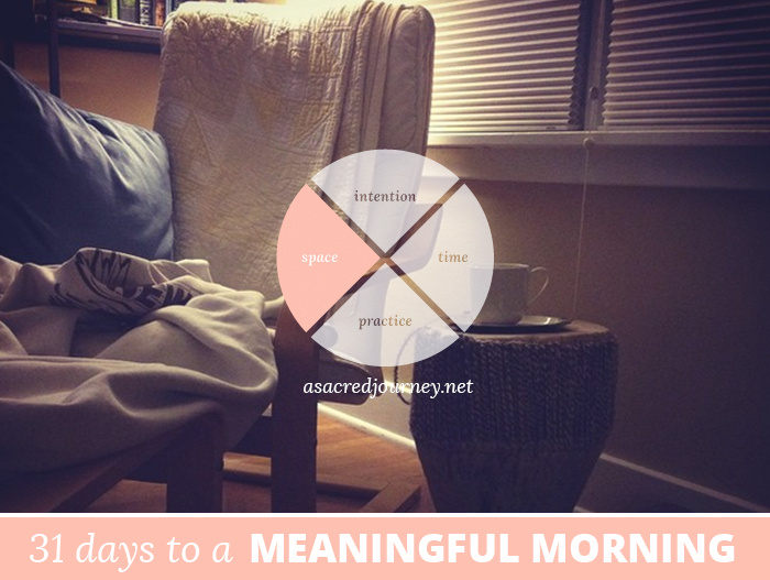 31 Days to a Meaningful Morning: Finding Your Special Place