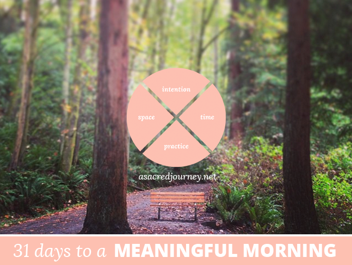 31 Days to a Meaningful Morning: The Journey Continues...