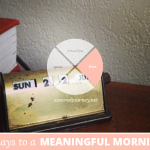 31 Days to a Meaningful Morning: Marking Your Time