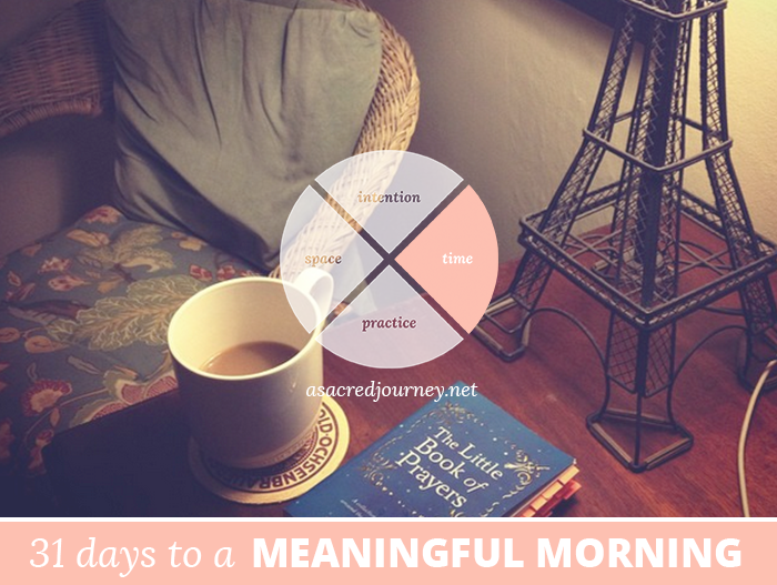 31 Days to a Meaningful Morning: Blessing Your Time