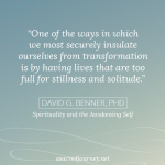Monday Musings: Is Your Life Too Full for Transformation?