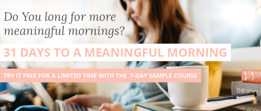 31 Days to a Meaningful Morning Sample Course