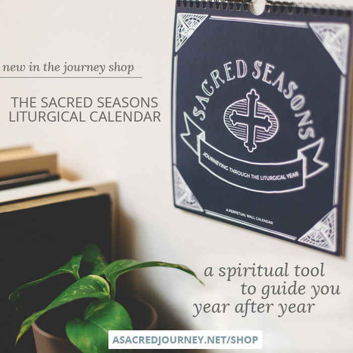 Sacred Seasons liturgical wall calendar » https://asacredjourney.net/shop