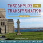Join me for an Iona Pilgrimage next spring!